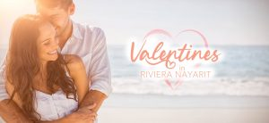 Valentines in Riviera Nayarit: The Best Love Spots